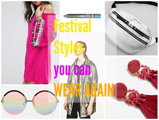 Festival Styles you can wear again
