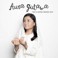 Aura Gutawa - Do'a Untuk Orangtua