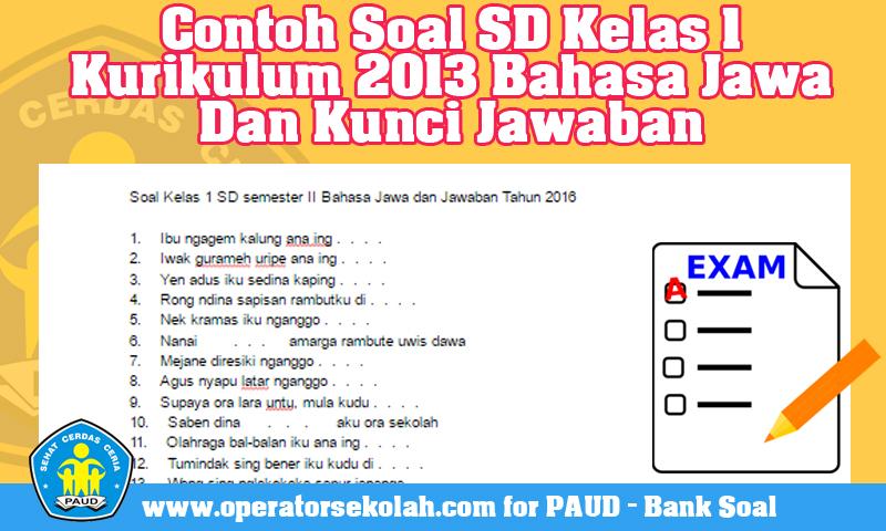 Contoh Soal SD Kelas 1 Kurikulum 2013 Bahasa Jawa Dan Kunci Jawaban