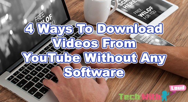 4-ways-to-download-videos-from-youtube