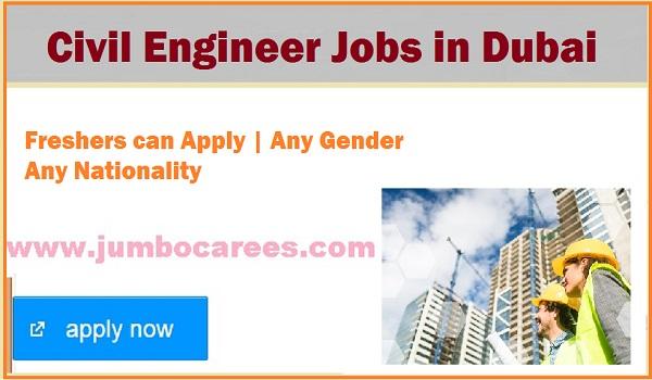 Civil Engineers vacancies in Gulf countries, Engineers jobs at Dubai 2018,