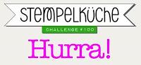 http://stempelkueche-challenge.blogspot.com/2018/08/stempelkuche-challenge-100-hurra.html