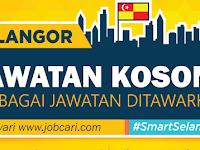 Iklan Jawatan Kosong di Selangor Darul Ehsan - Pelbagai Jawatan | Terbuka