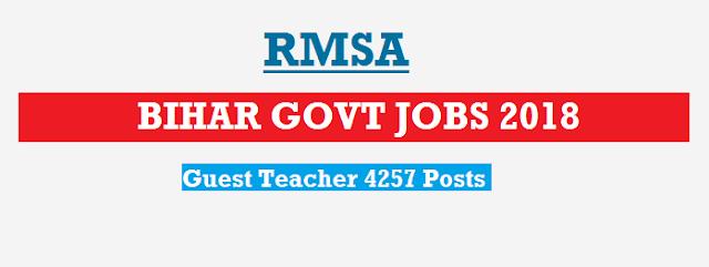 Bihar Govt Jobs 2018 | RMSA Recruitment Notification | Apply For 4257 Guest Teacher Posts