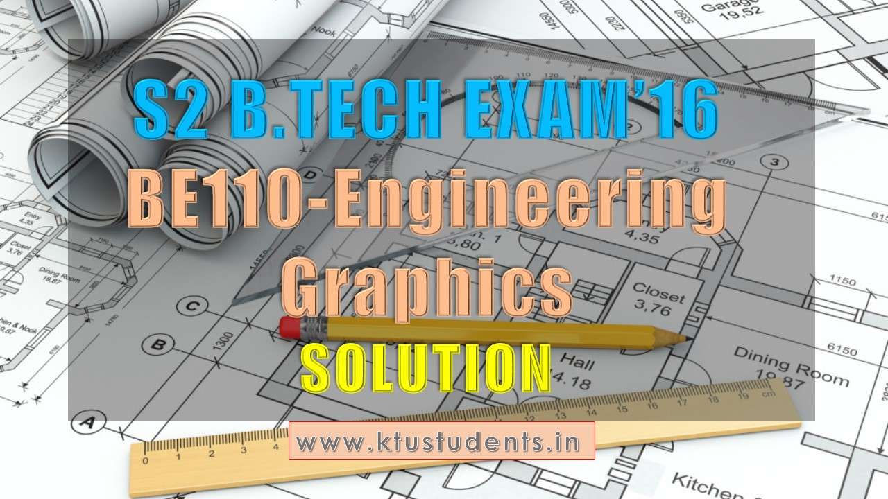 Engineering Graphics BE110 University Question Paper