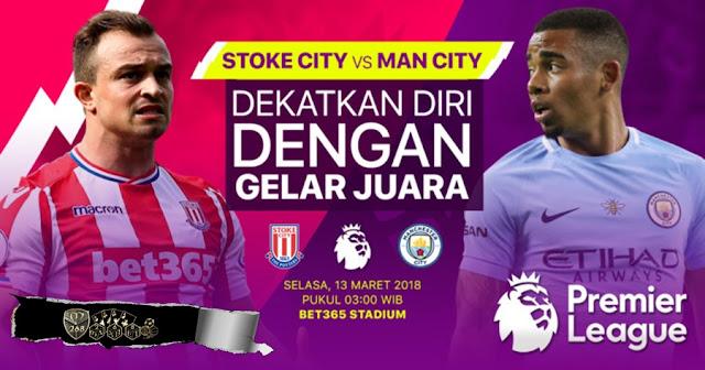 Prediksi Stoke City Vs Manchester City, Selasa 13 Maret 2018 Pukul 03.00 WIB @ RCTI