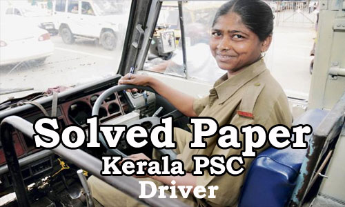 Kerala PSC - DRIVER - Solved Questions 2016 (GK only)