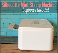 silhouette mint first stamp, how to use silhouette mint, silhouette mint tutorial beginner