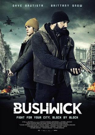Bushwick 2017 English 300mb Dvdscr Movie Download 700MB