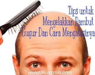 Tips elakkan rambut gugur, Cara mengatasi rambut gugur, masalah rambut gugur, elakkan rambut gugur