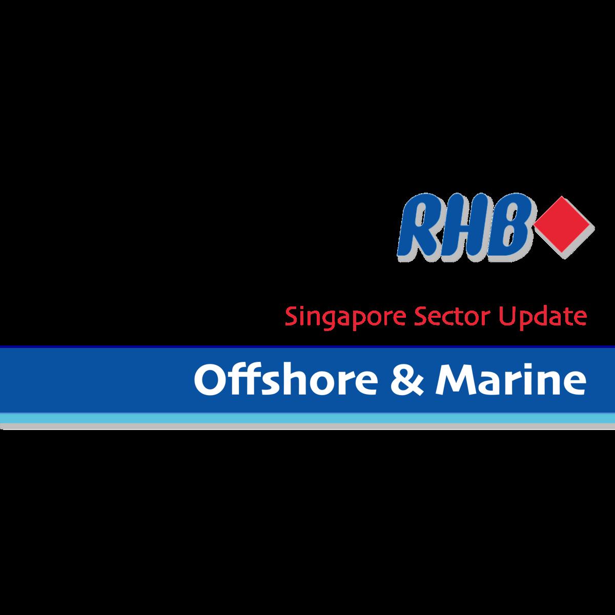 Offshore & Marine - RHB Research | SGinvestors.io
