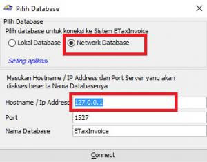 Pilih Network Database, Hostname IP address efaktur