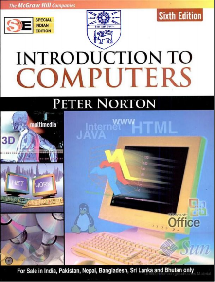 Introduction To Computers by Peter Norton 6th Edition | PUJC