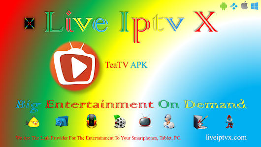 Tea TV v6.0r APK For Watch Free Streaming Movies Online And TV Shows To Watch On Your Device | Live Iptv X