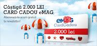 Castiga un Card Cadou eMAG de 2000 lei