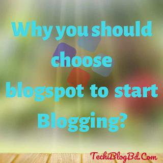 choose blogspot to start blogging