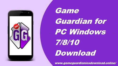 Game Guardian for PC Windows 7/8/10 Download