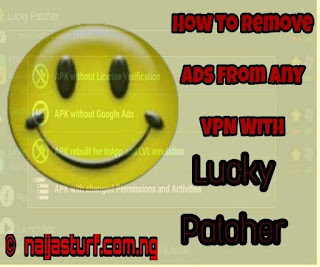 Tricks To Remove The Annoying Pop-up Ads On Most VPN With Lucky Patcher