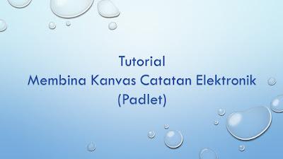 PDP : Membina Kanvas Catatan Elektronik