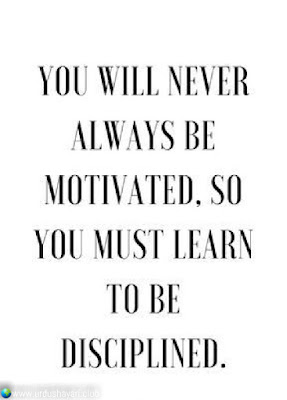 Your Will Never  Always Be  Motivated, So  You Must Learn  To Be  Disciplined..!!  #Inspirationalquotes #motivationalquotes  #quotes