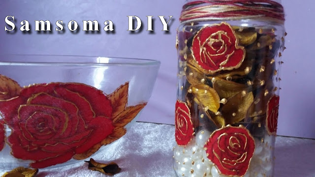 تزيين الاواني الزجاجية بالقماش .تزيين الزجاج بالقماش .الرسم على الزجاج .Recycling . ديكوباج على الزجاج الشفاف . Decoupage on glass .  Decoupage sur verre . Ideas to decorate . Découpage