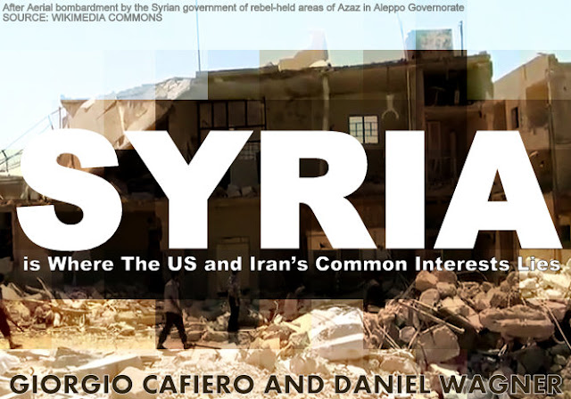FEATURED | Syria is Where The US and Iran's Common Interests Lies by Giorgio Cafiero and Daniel Wagner