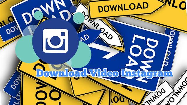 Cara Download video Instagram Di Android dengan mudah