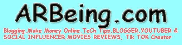 ARBeing.Com | Blogger, YouTuber & Social Influencer, Tik Tok, Mobile Reviews