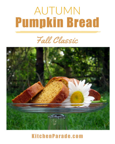 Autumn Pumpkin Bread ♥ KitchenParade.com, moist, flavorful pumpkin bread, my forever-favorite recipe.