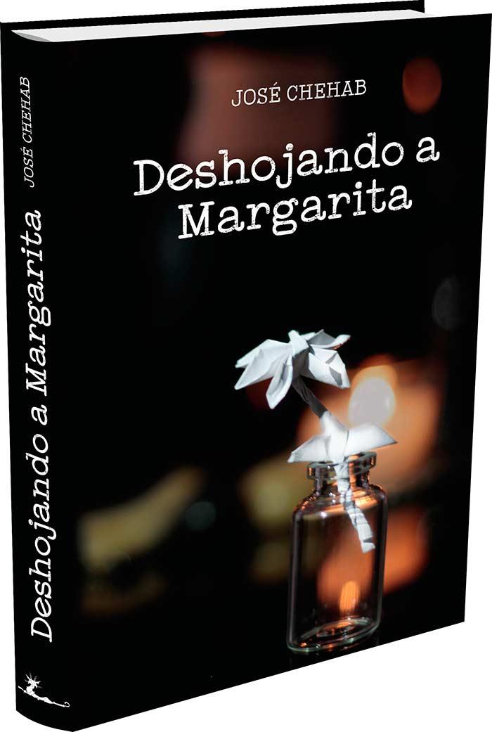 Deshojando a Margarita, de José Chehab Succar