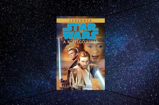Alan Dean Foster – A közelgő vihar Star Wars könyv