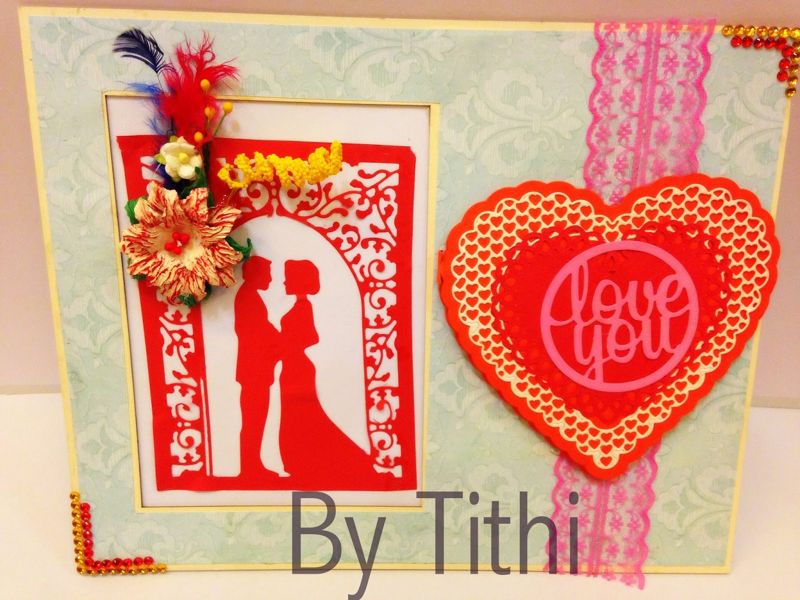 Handmade Love Card To Wish Your Dear One By Tithi Ti001