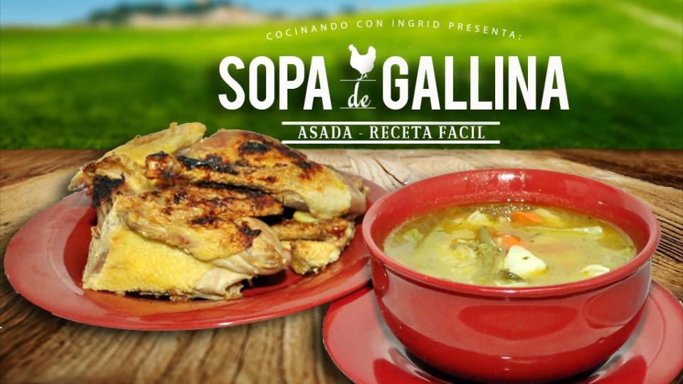 Caldo De Gallina Salvadorena Reeceta De Sopa...