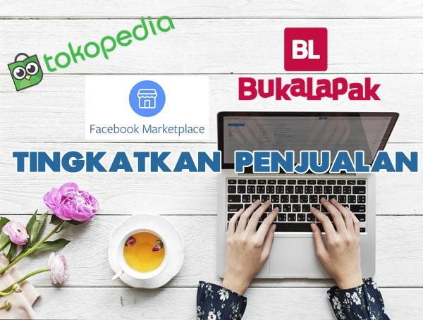 Facebook Marketplace Tokopedia dan Bukalapak Sepi Pembeli