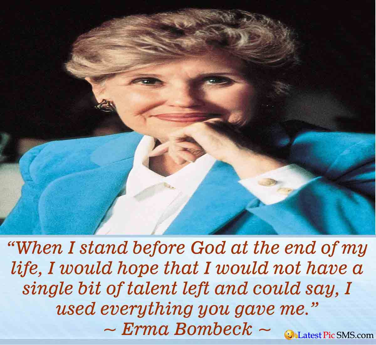 Erma Bombeck life quotes - Thoughts on Life Images for Whatsapp and Facebook