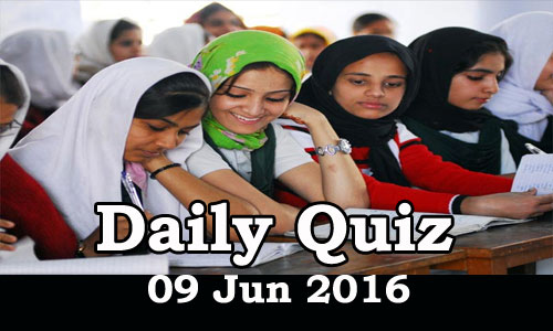 Daily Current Affairs Quiz - 09 Jun 2016
