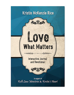 Love What Matters Book by Kristin McKenzie Rice