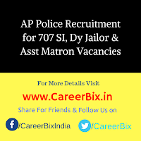 AP Police Recruitment for 707 SI, Dy Jailor & Asst Matron Vacancies