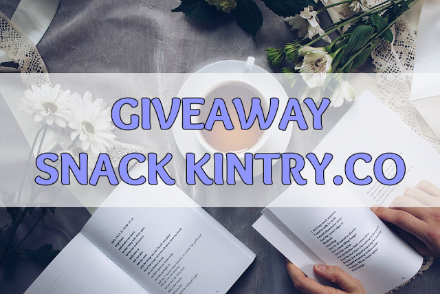 GIVEAWAY TIME : GIVEAWAY SNACK KINTRY.CO