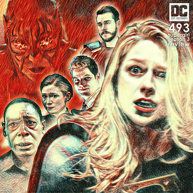 Show art for DC on SCREEN Podcast Episode 493, Supergirl Season 3 Review