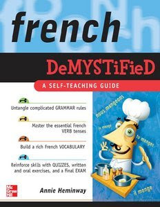 Download free ebook French Demystified - A Self - Teaching Guide pdf