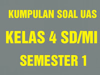 Soal UAS PKn Kelas 4 Semester 1 (Ganjil) SD/MI