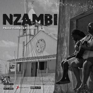 Paulo Flores & Prodígio - Nzambi 2020