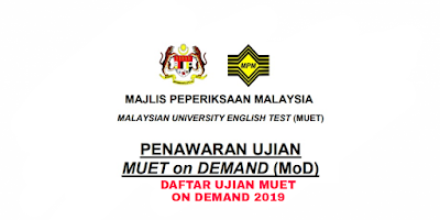 Daftar Ujian MUET on Demand (MoD) 2019 Online