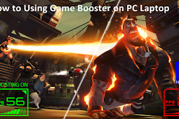 How to use Game Booster on PC-Laptop Computers