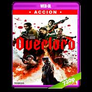 Operación Overlord (2018) WEB-DL 720p Audio Dual Latino-Ingles