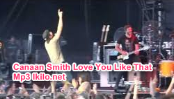 Canaan Smith Love You Like That Mp3
