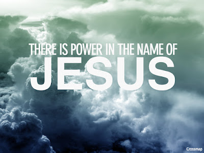 The Name of Jesus: Our Credential for Miracles.