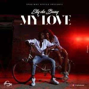 Download Mp3 | Elly Da Bway - My Love
