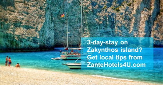 3-day-stay on Zakynthos Island? Get local tips from ZanteHotels4U!